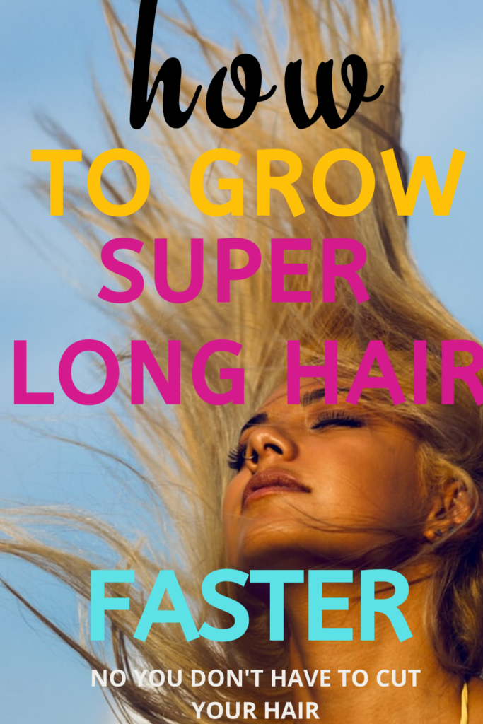 HOW TO GROW LONG HAIR NATURALLY AND FAST