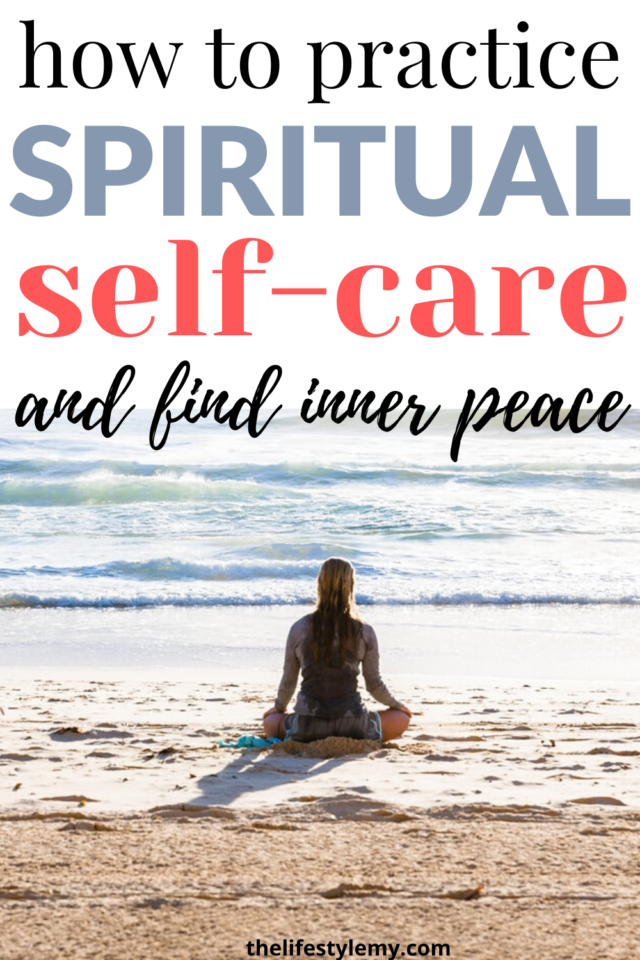 practice spiritual self care and find inner peace