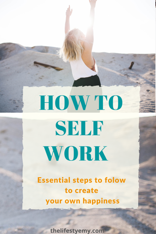 HOW TO SELF WORK