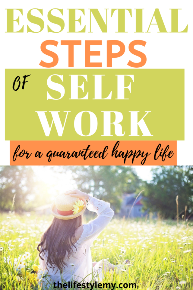essential steps of self work for a happy life
